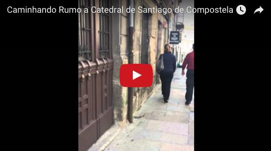 Caminhando Rumo a Catedral de Santiago de Compostela
