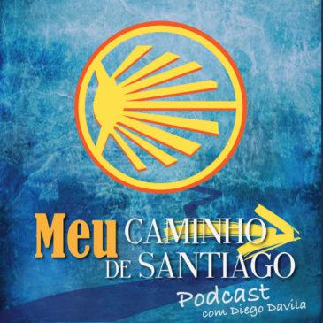 #009: Onde começar se quero fazer os últimos 100km do Caminho de Santiago