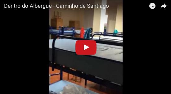 Dentro do Albergue – Caminho de Santiago
